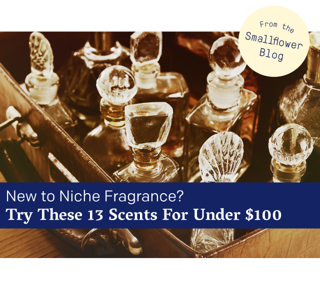 New to Niche Fragrance? Try These 13 Scents For Under $100