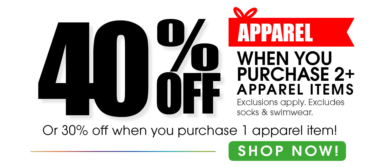 40% Off Apparel When you Purchase 2+Apparel  Items