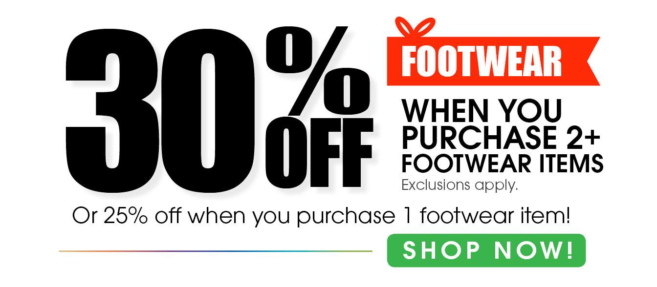 30% Off Footwear When you Purchase 2+Footwear Items